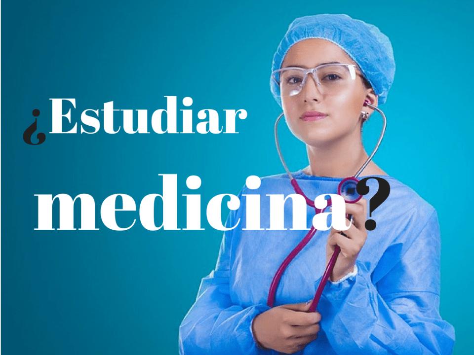 que se necesita para estudiar medicina