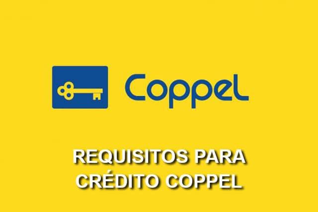 requisitos para credito coppel
