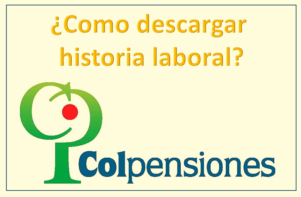colpensiones historia laboral