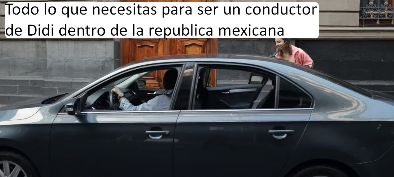 Todo lo que necesitas para ser un conductor de Didi dentro de la republica mexicana
