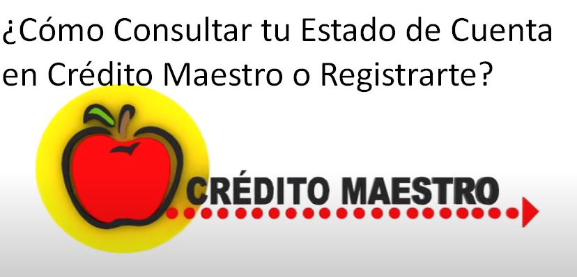 Cómo Consultar tu Estado de Cuenta Crédito Maestro o Registrarte