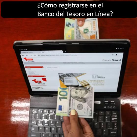 ¿Cómo registrarse en el Banco del Tesoro en Línea?
