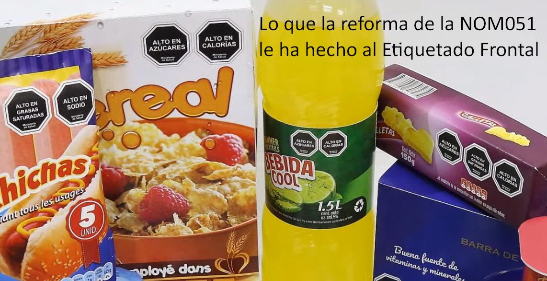 Lo que la reforma de la NOM051 le ha hecho al Etiquetado Frontal
